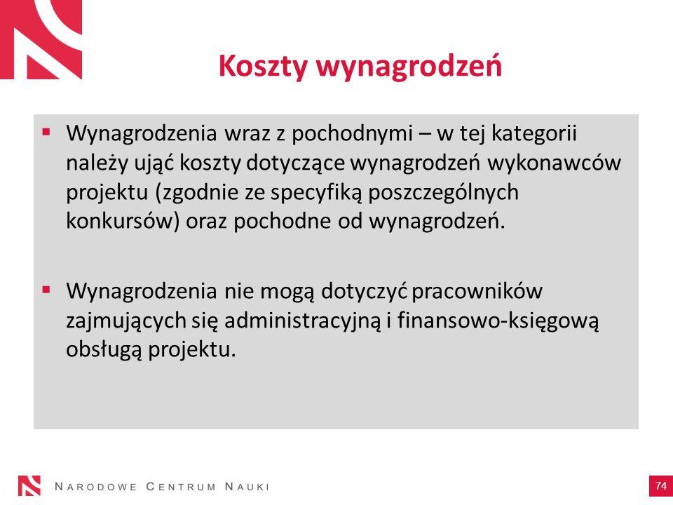 Koszty wynagrodzeń Wynagrodzenia wraz z pochodnymi – w tej kategorii należy ująć koszty dotyczące wynagrodzeń wykonawców projektu (zgodnie ze specyfik