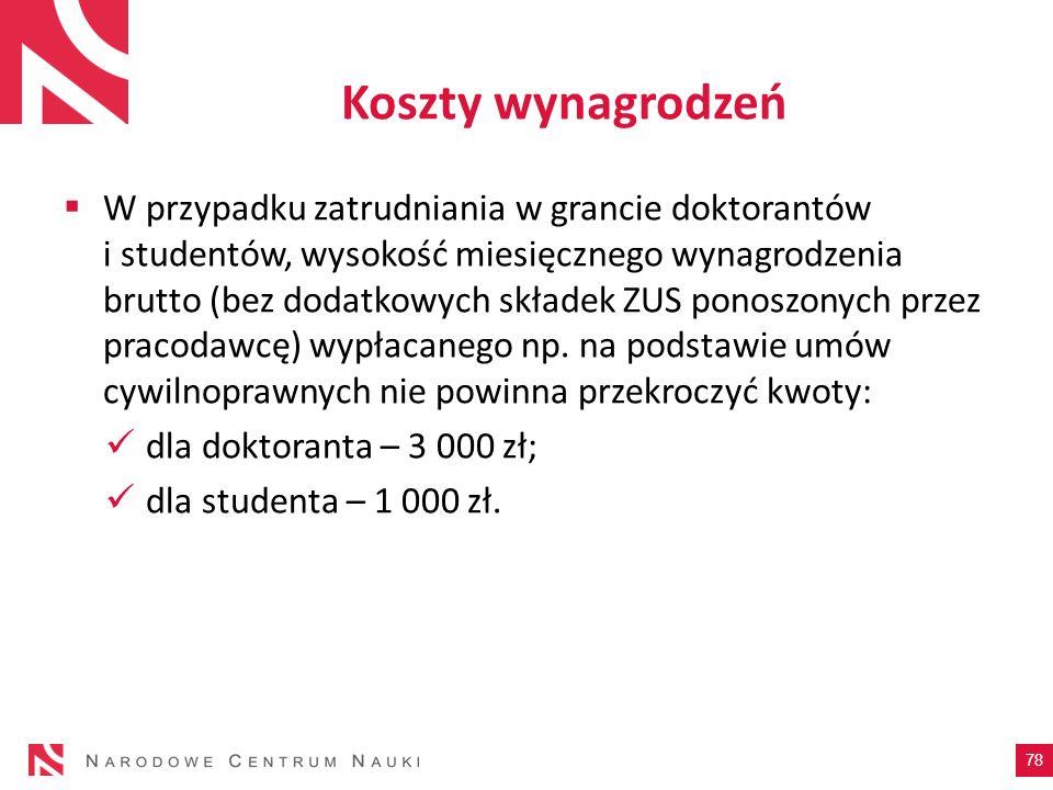 Koszty wynagrodzeń W przypadku zatrudniania w grancie doktorantów i studentów, wysokość miesięcznego wynagrodzenia brutto (bez dodatkowych składek ZUS