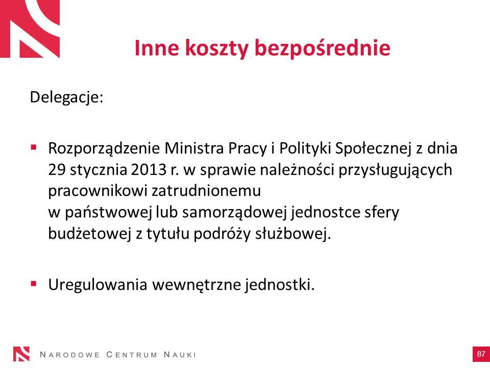 Inne koszty bezpośrednie Delegacje: Rozporządzenie Ministra Pracy i Polityki Społecznej z dnia 29 stycznia 2013 r. w sprawie należności przysługującyc