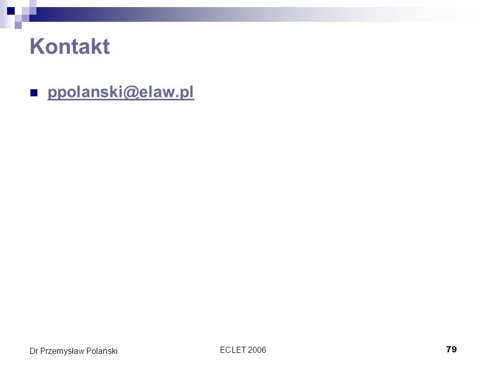 ECLET 200679 Dr Przemysław Polański Kontakt ppolanski@elaw.pl