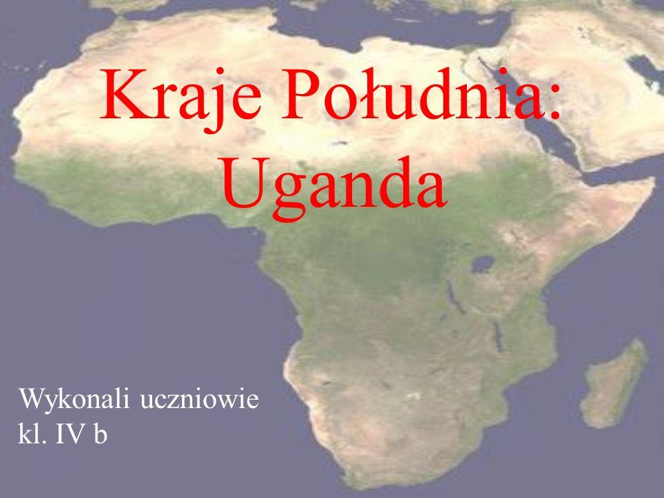 Kraje Południa: Uganda Wykonali uczniowie kl. IV b