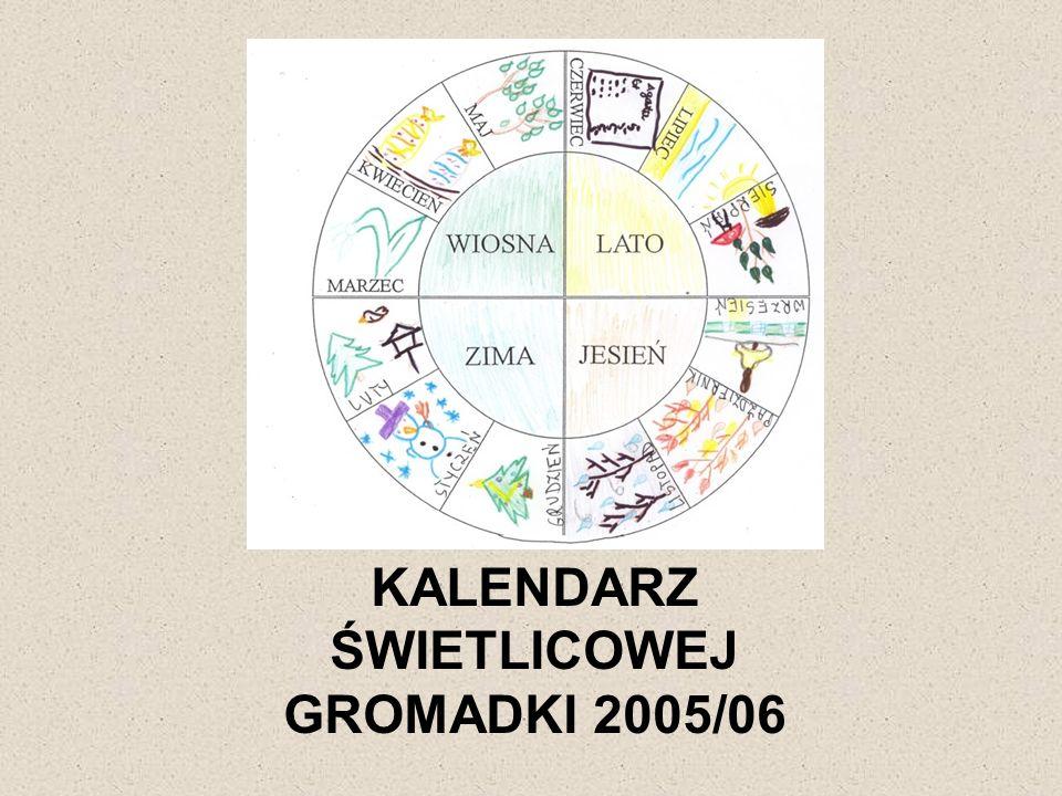 KALENDARZ ŚWIETLICOWEJ GROMADKI 2005/06