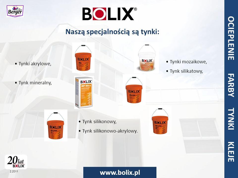 OCIEPLENIA FARBY TYNKI KLEJE www.bolix.pl OCIEPLENIE FARBY TYNKI KLEJE 2.2011 OCIELPENIA FARBY TYNKI KLEJE BOLIX N służy do gruntowania podłoża przed wylewaniem posadzek i podkładów (cementowych i anhydrytowych) oraz przed malowaniem wodorozcieńczalnymi farbami akrylowymi i polioctanowymi.