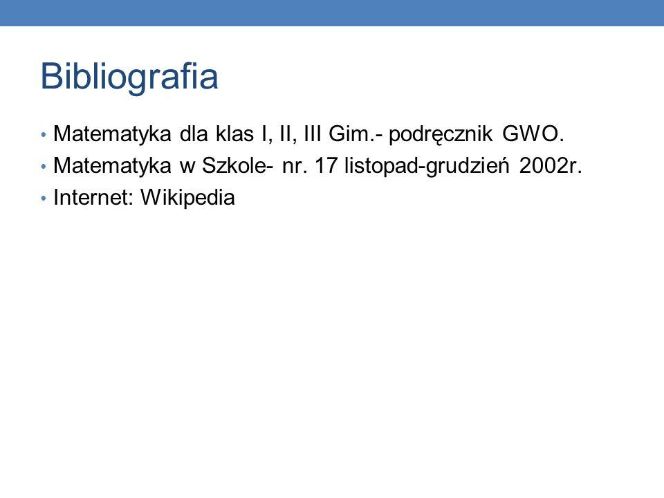 Bibliografia Matematyka dla klas I, II, III Gim.- podręcznik GWO.