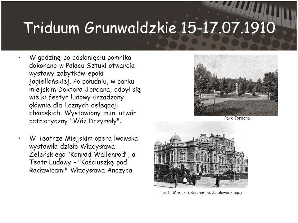 Triduum Grunwaldzkie 15-17.07.1910 W godzinę po odsłonięciu pomnika dokonano w Pałacu Sztuki otwarcia wystawy zabytków epoki jagiellońskiej.