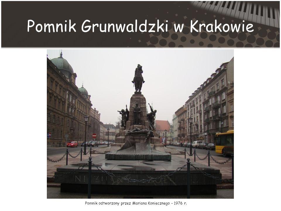 Pomnik Grunwaldzki w Krakowie Pomnik odtworzony przez Mariana Koniecznego - 1976 r.