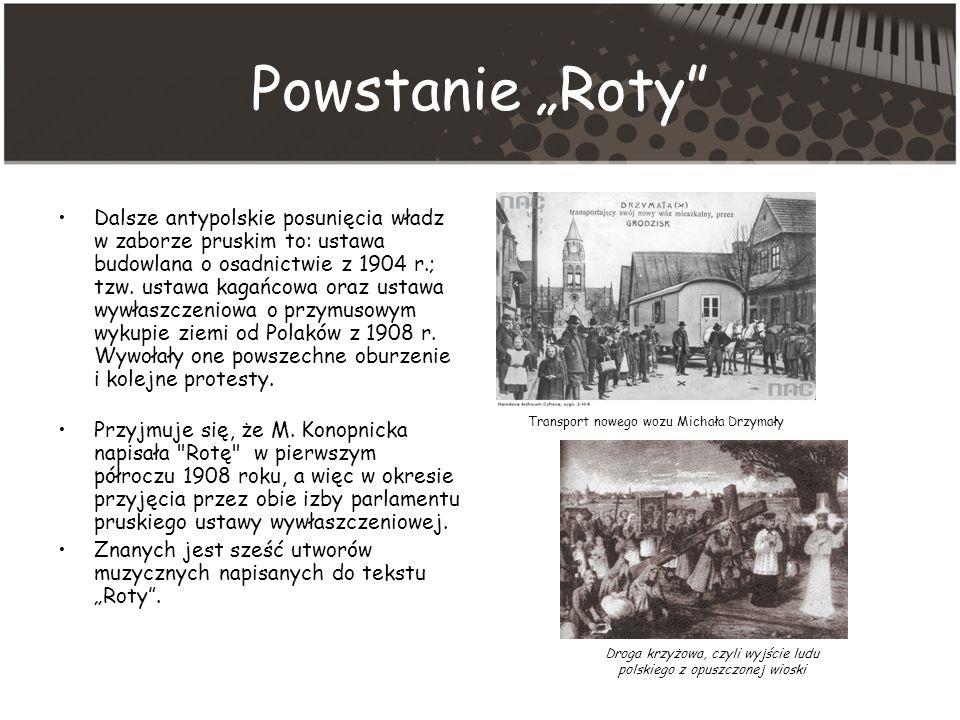 Powstanie Roty Dalsze antypolskie posunięcia władz w zaborze pruskim to: ustawa budowlana o osadnictwie z 1904 r.; tzw.