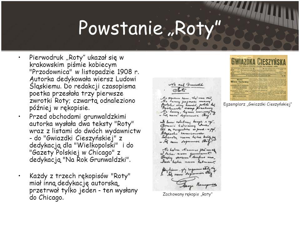 Powstanie Roty Pierwodruk Roty ukazał się w krakowskim piśmie kobiecym Przodownica w listopadzie 1908 r.