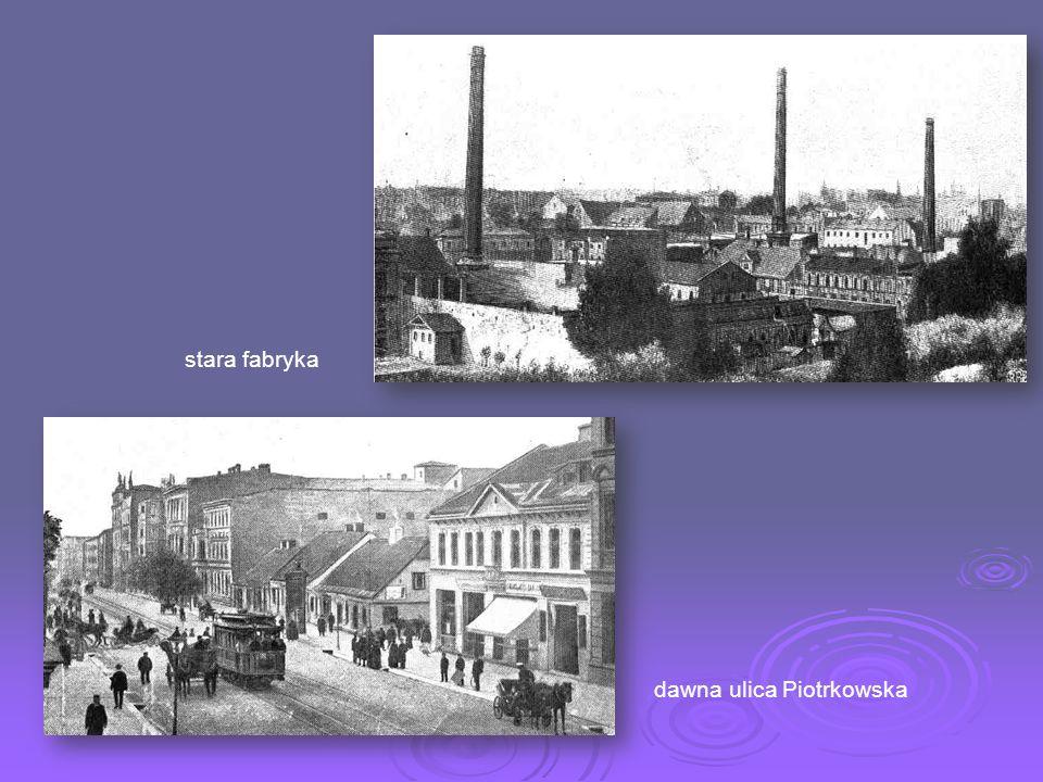 Stara Łódź fabryka Scheiblera