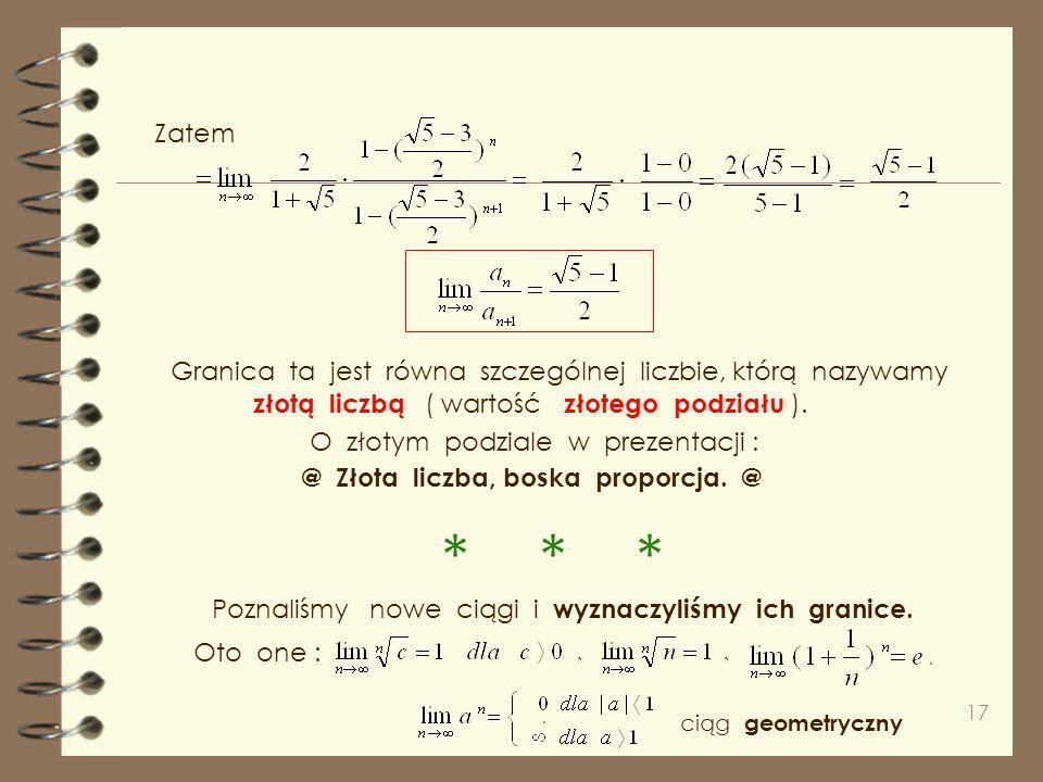 16 ułamek skróćmy przez licznik dzielimy przez i obliczmy Występują ciągi geometr. gdzie, a dla ułatwienia obliczeń