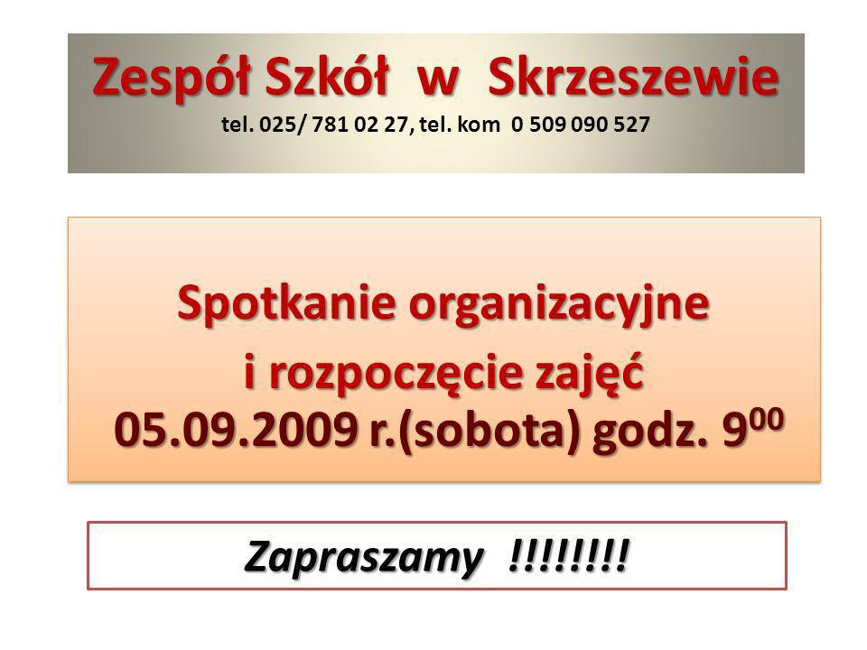 Spotkanie organizacyjne i rozpoczęcie zajęć 05.09.2009 r.(sobota) godz. 9 00 Spotkanie organizacyjne i rozpoczęcie zajęć 05.09.2009 r.(sobota) godz. 9
