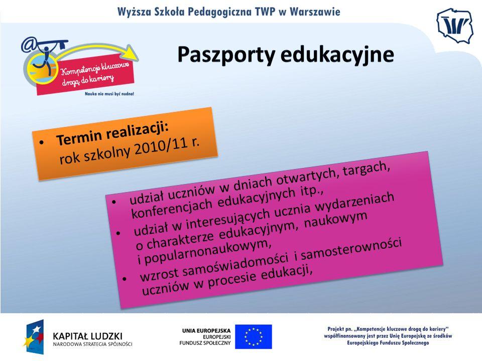 Termin realizacji: rok szkolny 2010/11 r.