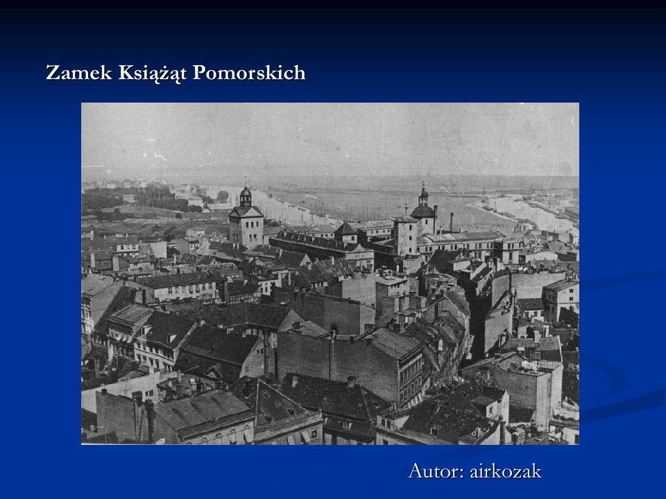 Zamek Książąt Pomorskich Autor: airkozak