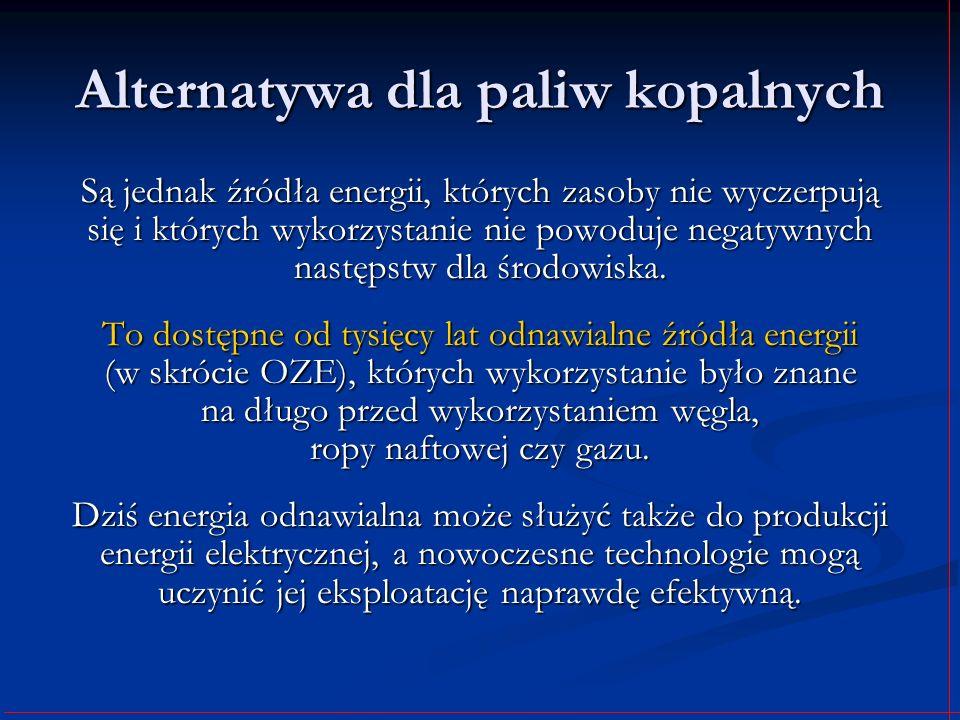 Wykorzystanie energii Słońca Energia Słońca może być wykorzystywana do produkcji energii cieplnej, pozyskiwanej w procesie konwersji fototermicznej w kolektorach słonecznych; energii cieplnej, pozyskiwanej w procesie konwersji fototermicznej w kolektorach słonecznych; energii elektrycznej, wytwarzanej w procesie konwersji fotowoltaicznej w ogniwach fotowoltwicznych.