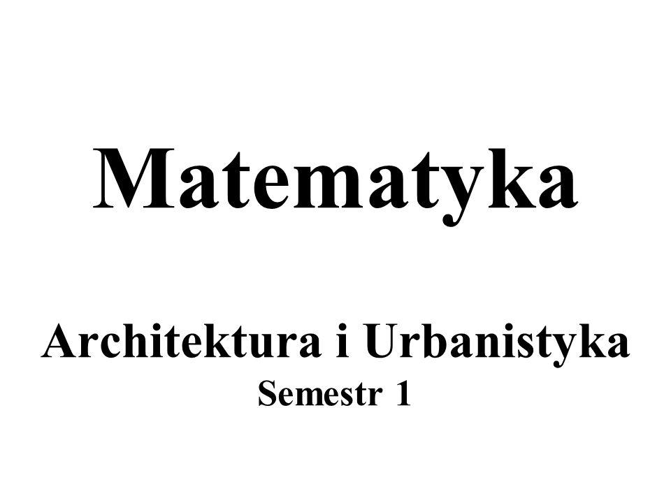 Matematyka Architektura i Urbanistyka Semestr 1