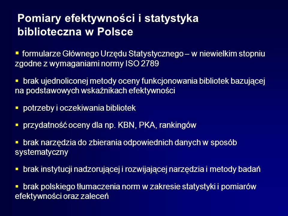 Pomiary efektywności i statystyka biblioteczna w Polsce formularze Głównego Urzędu Statystycznego – w niewielkim stopniu zgodne z wymaganiami normy IS