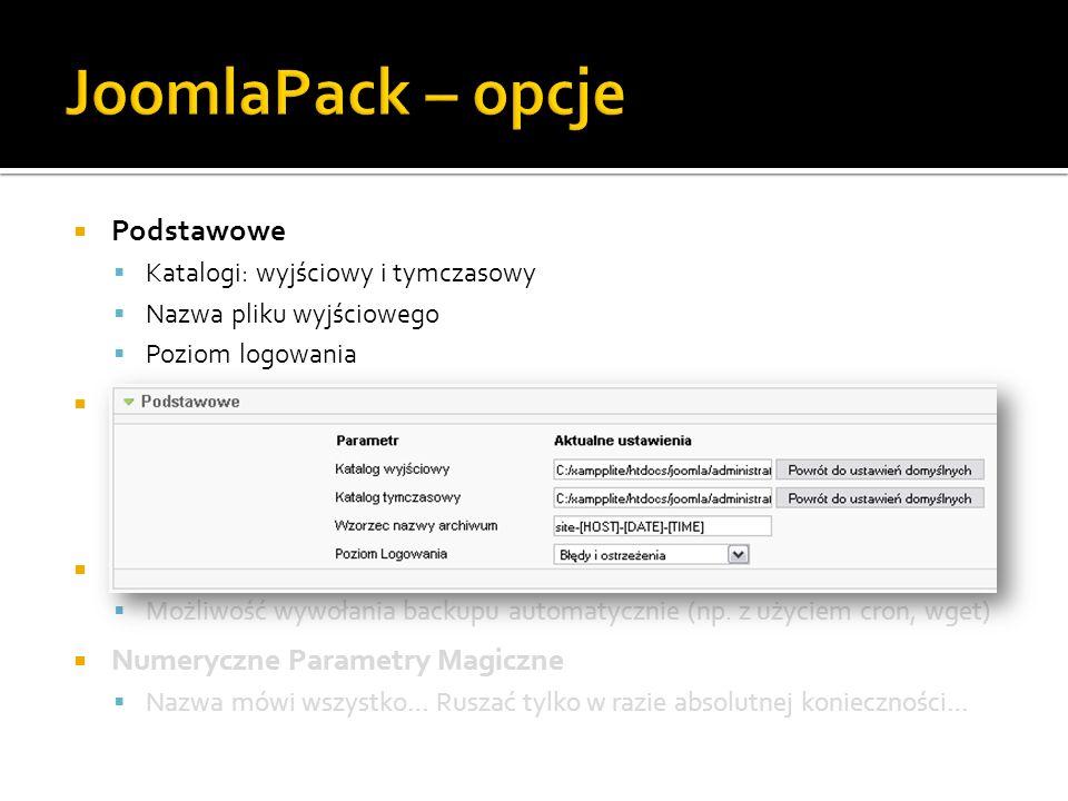 Podstawowe Katalogi: wyjściowy i tymczasowy Nazwa pliku wyjściowego Poziom logowania Zaawansowane Kompatybilność ze starszą wersją MySQL, algorytmy ko