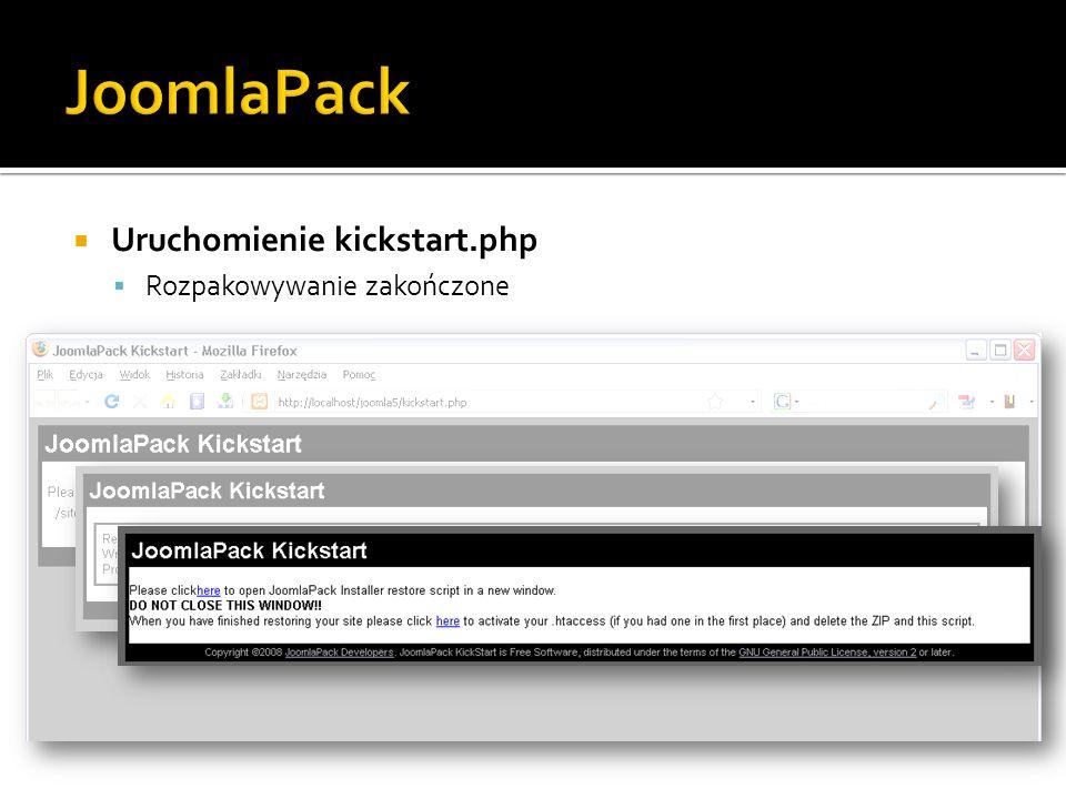 Uruchomienie kickstart.php Rozpakowywanie zakończone