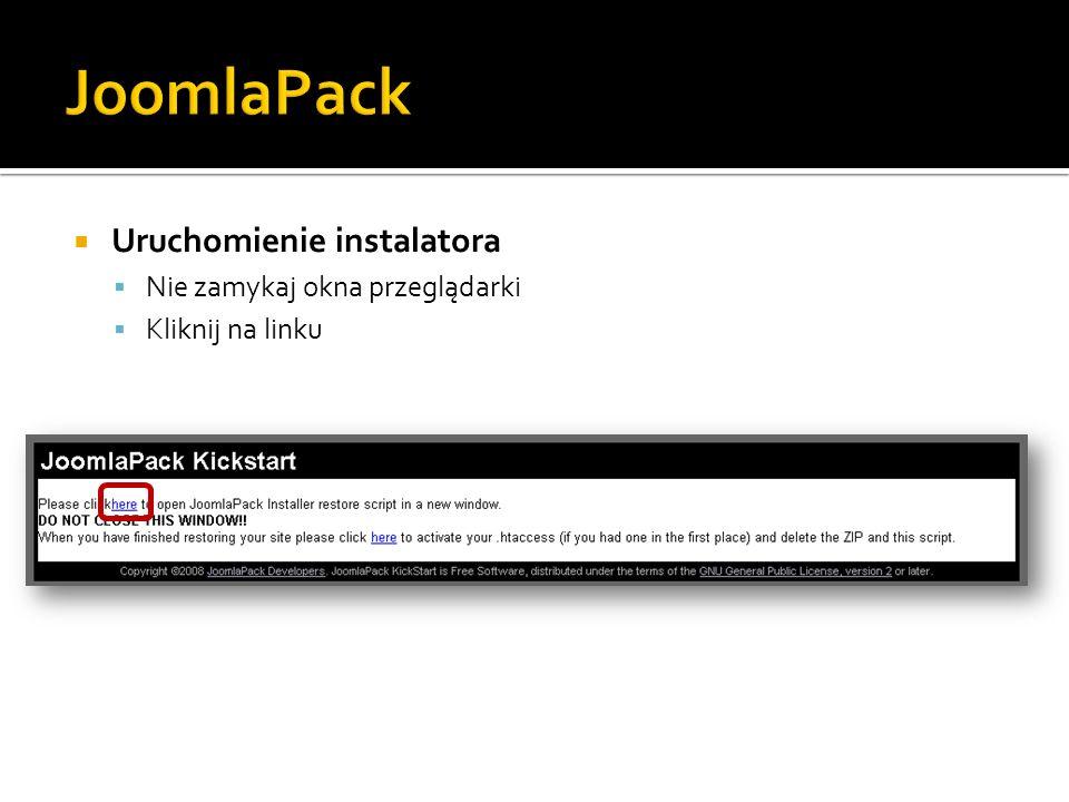 Uruchomienie instalatora Nie zamykaj okna przeglądarki Kliknij na linku