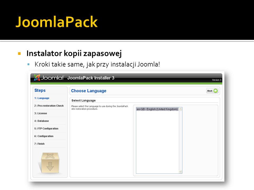 Instalator kopii zapasowej Kroki takie same, jak przy instalacji Joomla!