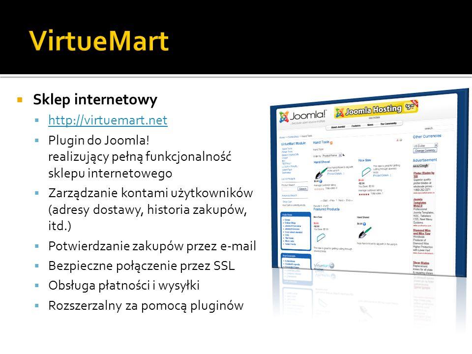 Sklep internetowy http://virtuemart.net Plugin do Joomla! realizujący pełną funkcjonalność sklepu internetowego Zarządzanie kontami użytkowników (adre
