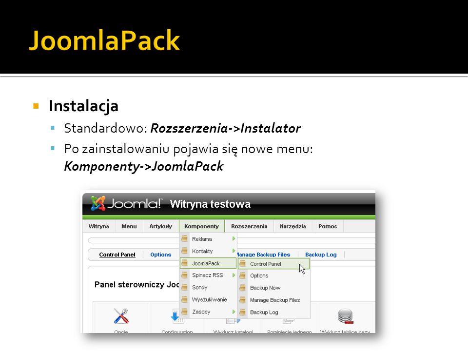 Instalacja Standardowo: Rozszerzenia->Instalator Po zainstalowaniu pojawia się nowe menu: Komponenty->JoomlaPack