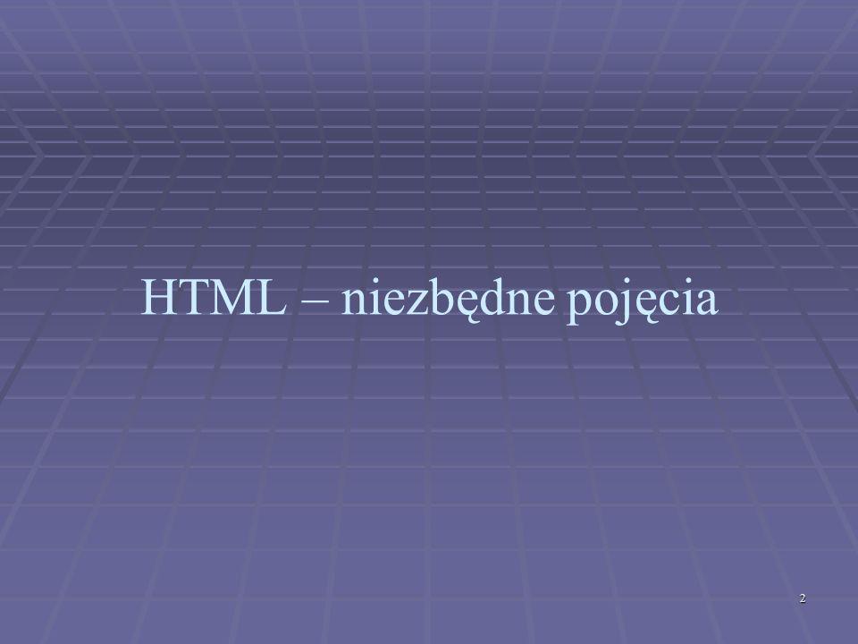 2 HTML – niezbędne pojęcia
