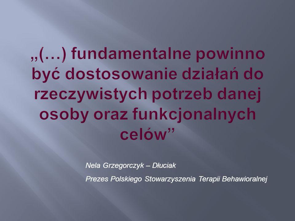 Nela Grzegorczyk – Dłuciak Prezes Polskiego Stowarzyszenia Terapii Behawioralnej