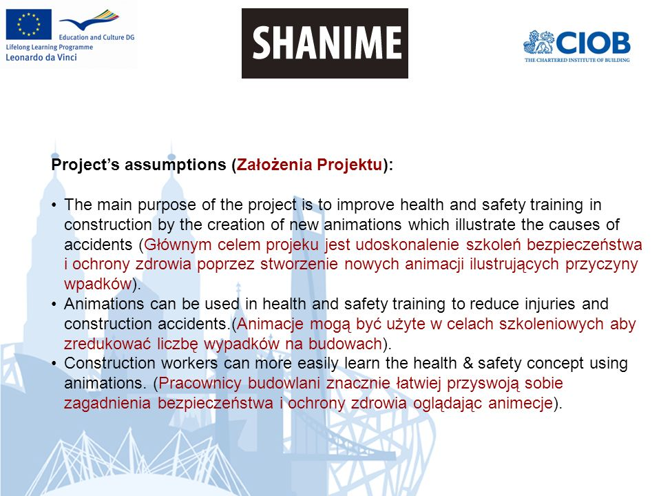 Projects assumptions (Założenia Projektu): Health & safety training using animations can be more effective and attractive in comparison to traditional health & safety training.