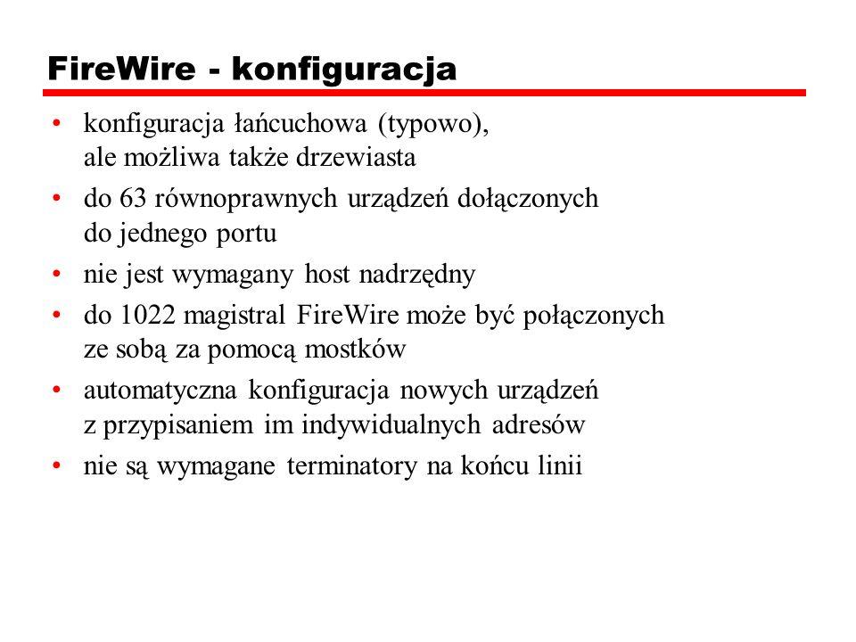 FireWire - parametry elektryczne 2 pary przewodów sygnałowych: TPA+,TPA- oraz TPB+,TPB- para linii zasilających: 8-14V/1,5A maksymalna długość jednego połączenia 4,5m maksymalna odległość pomiędzy dwoma węzłami - 72 m (16 odcinków kabla - połączenie łańcuchowe bez rozgałęzień) szybkości transmisji: 100, 200 lub 400 Mbit/s (800, 1600 i 3200 Mbit/s dla IEEE 1394b)