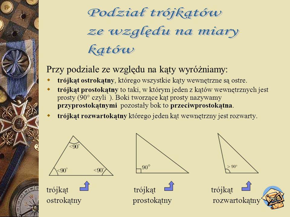 Przy podziale ze względu na boki wyróżniamy: trójkąt różnoboczny ma każdy bok innej długości. trójkąt równoramienny ma dwa boki tej samej długości. tr
