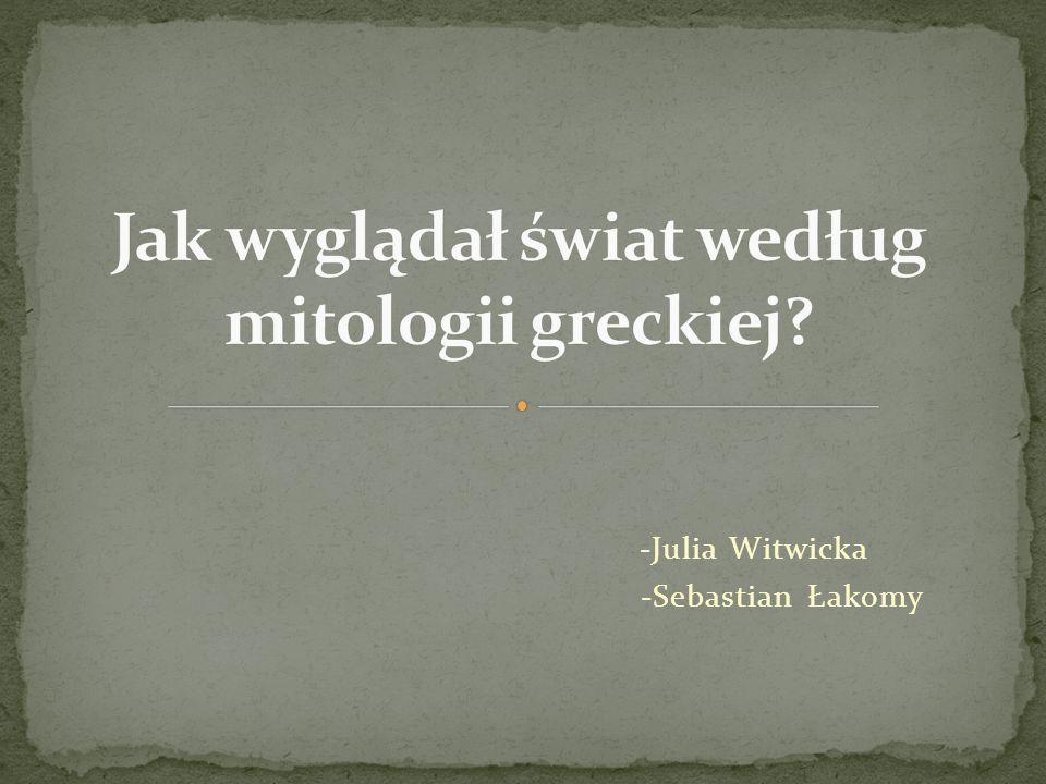 -Julia Witwicka -Sebastian Łakomy
