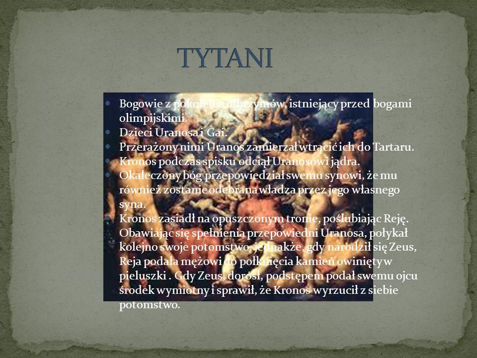 Bogowie z pokolenia olbrzymów, istniejący przed bogami olimpijskimi. Dzieci Uranosa i Gai. Przerażony nimi Uranos zamierzał wtrącić ich do Tartaru. Kr