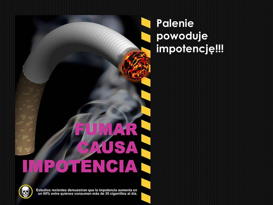 Palenie powoduje impotencję!!!