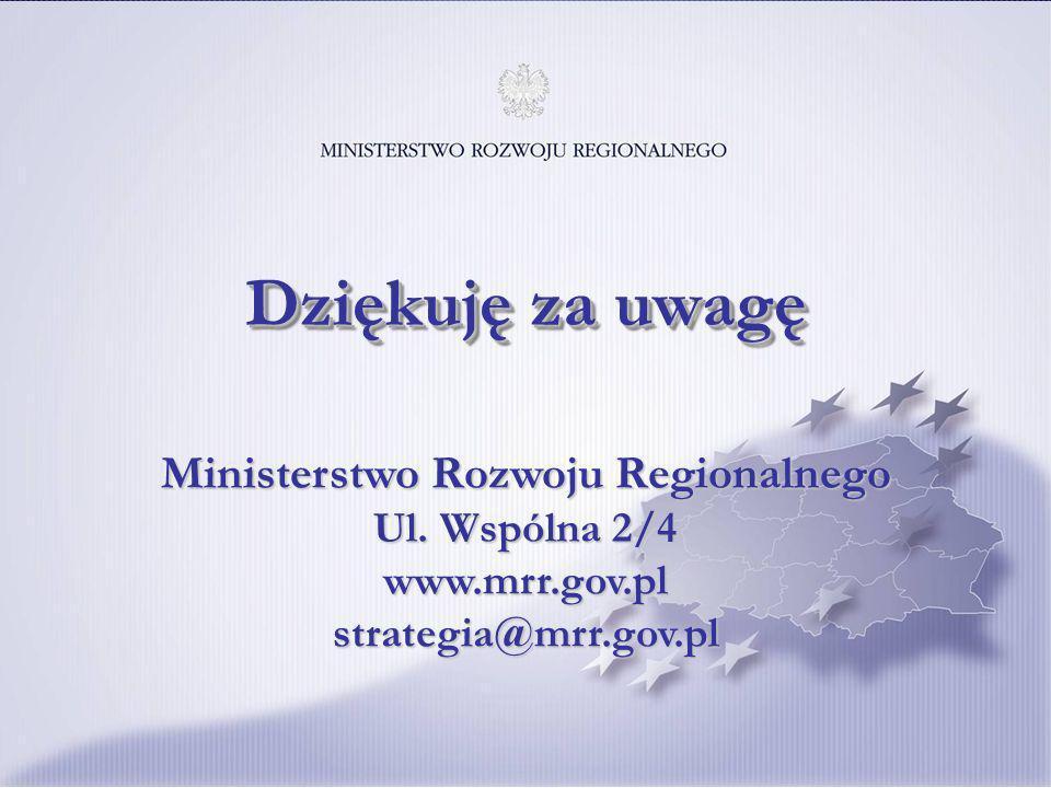 30 Ministerstwo Rozwoju Regionalnego Ul. Wspólna 2/4 www.mrr.gov.pl strategia@mrr.gov.pl Dziękuję za uwagę