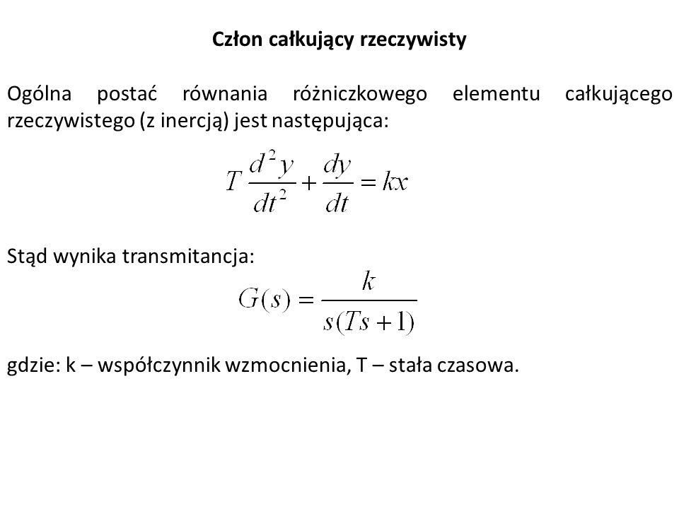 Człon całkujący rzeczywisty Ogólna postać równania różniczkowego elementu całkującego rzeczywistego (z inercją) jest następująca: Stąd wynika transmit