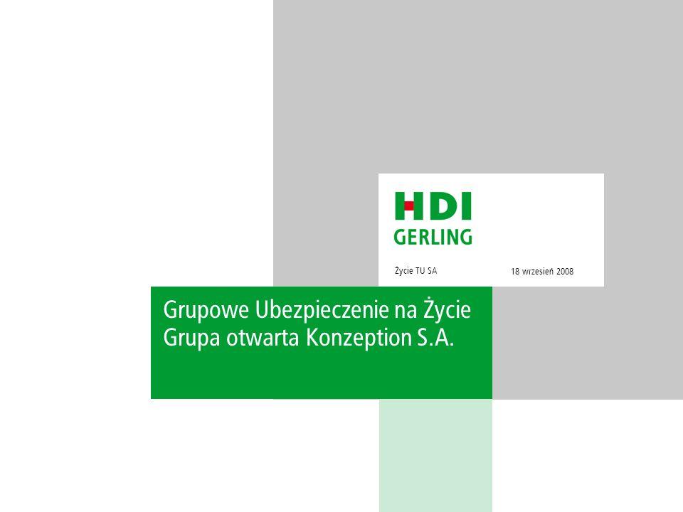 Życie TU SA Grupowe Ubezpieczenie na Życie Grupa otwarta Konzeption S.A. 18 wrzesień 2008