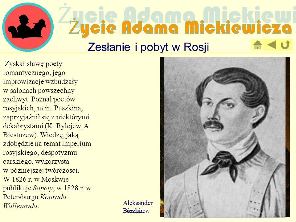 Zyskał sławę poety romantycznego, jego improwizacje wzbudzały w salonach powszechny zachwyt. Poznał poetów rosyjskich, m.in. Puszkina, zaprzyjaźnił si