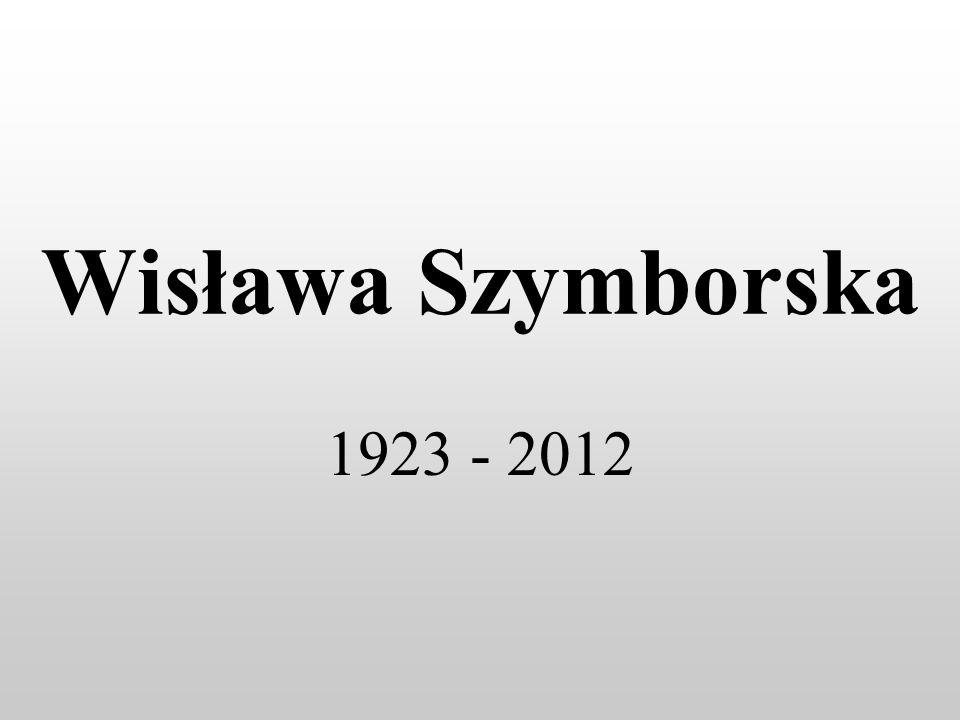 Wisława Szymborska Córka Anny Marii z domu Rottermund oraz Wincentego Szymborskiego urodziła się 2 lipca 1923 r.