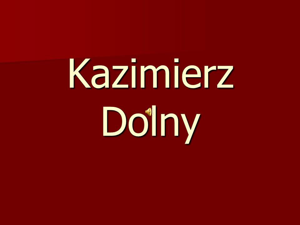 Kazimierz Dolny to miasto w woj.