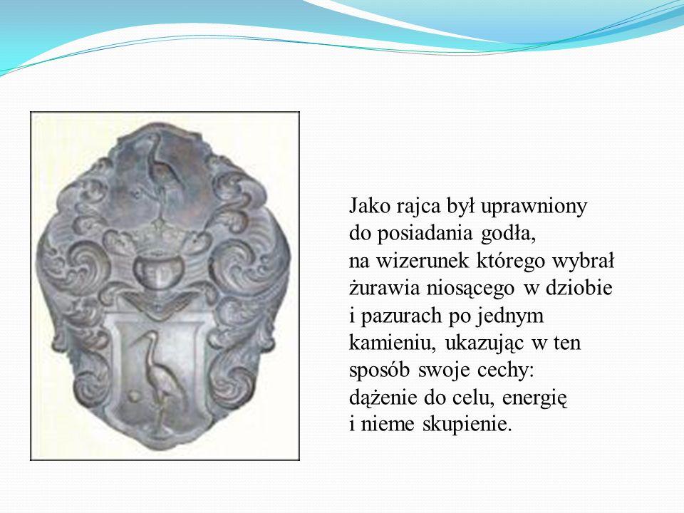 Jako rajca był uprawniony do posiadania godła, na wizerunek którego wybrał żurawia niosącego w dziobie i pazurach po jednym kamieniu, ukazując w ten s