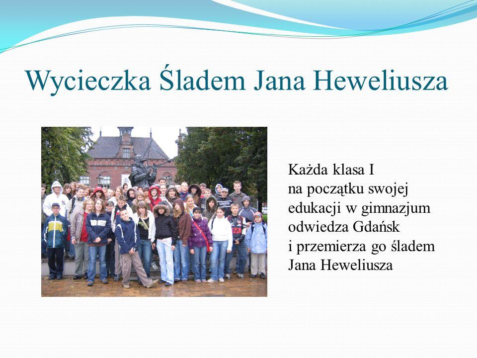 Wycieczka Śladem Jana Heweliusza Każda klasa I na początku swojej edukacji w gimnazjum odwiedza Gdańsk i przemierza go śladem Jana Heweliusza