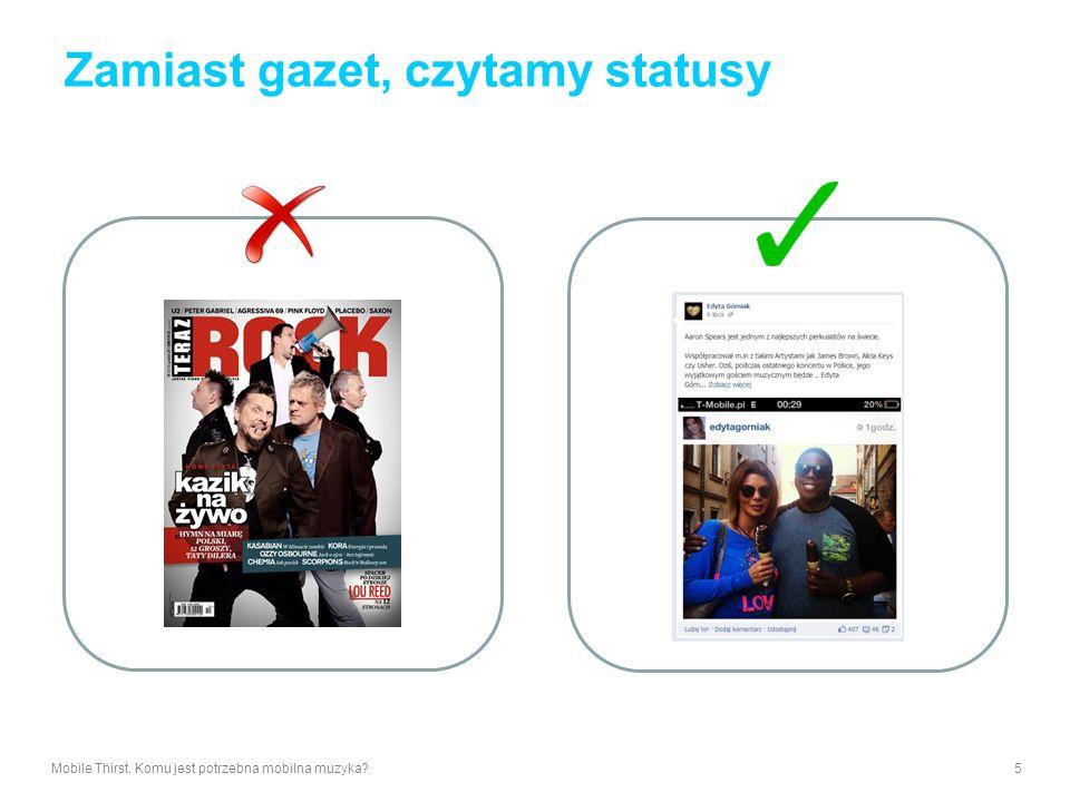 Zamiast gazet, czytamy statusy Mobile Thirst. Komu jest potrzebna mobilna muzyka?5