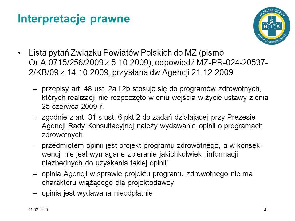 Interpretacje prawne Lista pytań Związku Powiatów Polskich do MZ (pismo Or.A.0715/256/2009 z 5.10.2009), odpowiedź MZ-PR-024-20537- 2/KB/09 z 14.10.20
