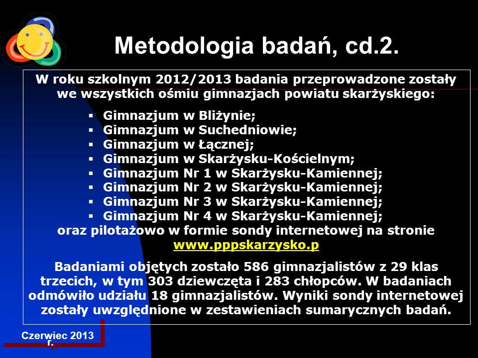 EGZAMINACYJNA CENTRALNA KOMISJA Metodologia badań, cd.2.