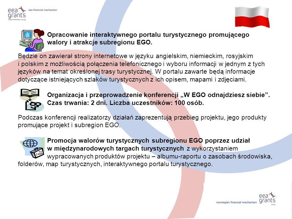Opracowanie interaktywnego portalu turystycznego promującego walory i atrakcje subregionu EGO. Będzie on zawierał strony internetowe w języku angielsk