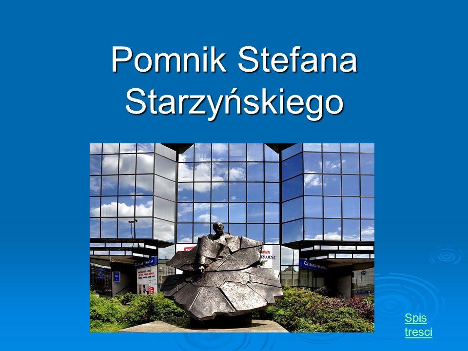 Pomnik Stefana Starzyńskiego Spis tresci