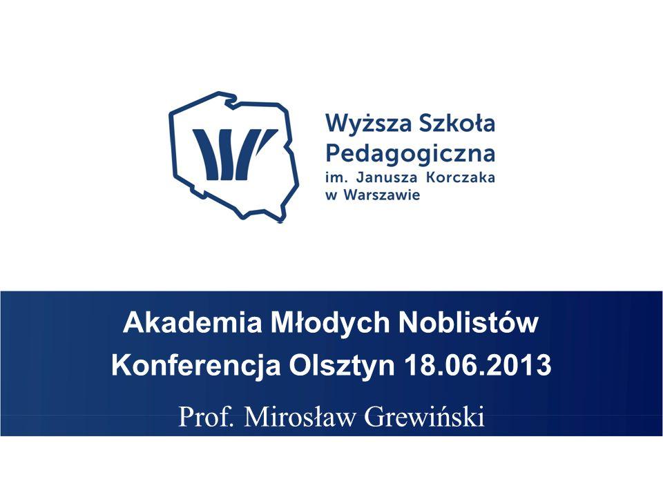 Imię Nazwisko TYTUŁ PREZENTACJI Akademia Młodych Noblistów Konferencja Olsztyn 18.06.2013 Prof.
