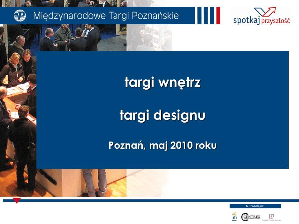 targi wnętrz targi designu Poznań, maj 2010 roku