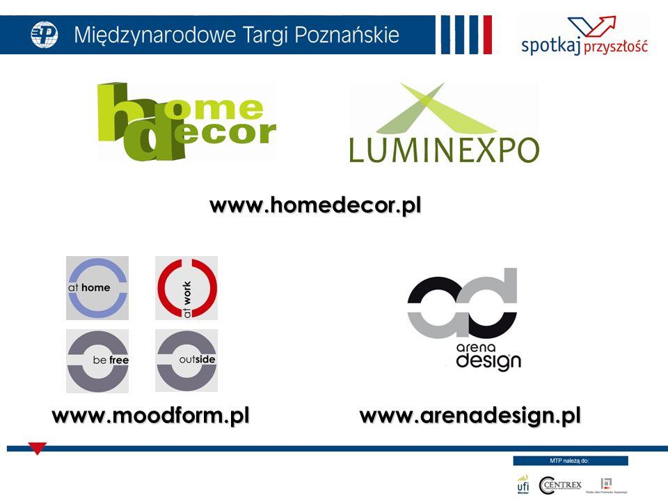 www.arenadesign.plwww.moodform.pl www.homedecor.pl